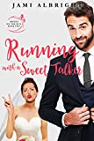 running with a sweet talker brides on the run book 2