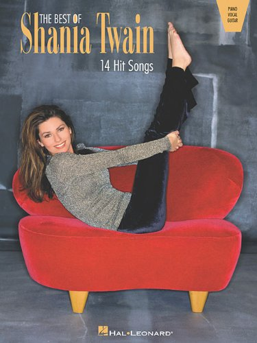 The Best of Shania Twain: 14 Hit Songs (Not For A Moment Piano Sheet Music)