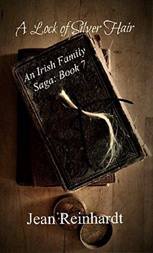 A Lock of Silver Hair (An Irish Family Saga Book 7)