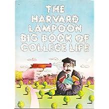 Harvard Lampoon: Big Book of College Life