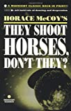 They Shoot Horses, Don't They?, Horace McCoy, 185242401X