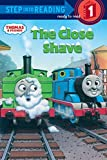 [(Thomas and Friends: The Close Shave )] [Author: Richard Courtney] [May-2008]