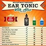 MISTER BEN'S Original Ear Tonic w/Aloe for Dogs – Most Effective Dog Ear Cleaner Drops – a Cleanser & Treatment Providing Fast Relief from infections, itching, Odors, Bacteria, Mites, Fungus & Yeast