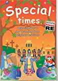img - for Special Times: Learning about and learning from religious festivals (Developing Primary RE) by Lat Blaylock (2004-11-09) book / textbook / text book