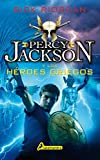 img - for Percy Jackson y los heroes griegos (Percy Jackson y los Dioses del Olimpo / Percy Jackson & the Olympians) (Spanish Edition) book / textbook / text book