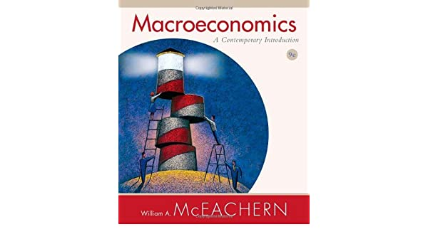 Microeconomics a contemporary introduction 11th edition mc eachern so….