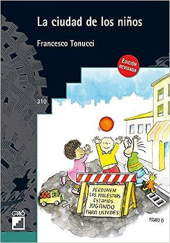 La ciudad de los niños (Graó Educación) (Spanish Edition): Bobbio ...