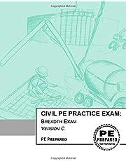 Civil PE Practice Exam: Breadth Exam Version C
