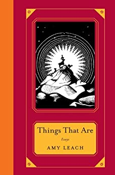 Things That Are by [Leach, Amy]