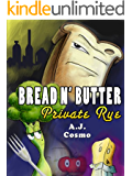Bread N' Butter: Private Rye