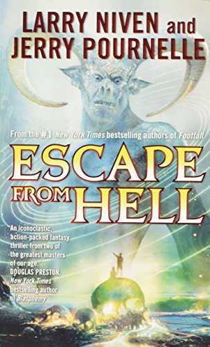 Escape from Hell (Tor Science Fiction): Larry Niven, Jerry Pournelle: 9780765355409: Amazon.com: Books