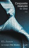 Cinquante nuances de Grey (Romans étrangers t. 1) (French Edition)