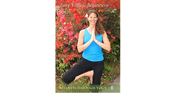 Easy Yoga for Beginners with Christine Wushke by Christine ...