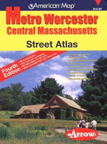 American Map Metro Worcester Street Atlas: Central Massachusetts (American Map) (Worcester Road Map)