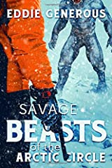 Savage Beasts of the Arctic Circle Paperback