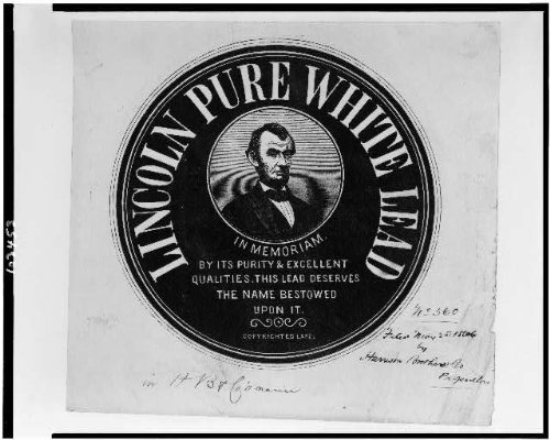 HistoricalFindings Photo: Advertising Label,Lincoln Pure White Lead Paint,Abraham,varnishes,ads,c1866