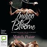 Match Pointe | Indigo Bloome