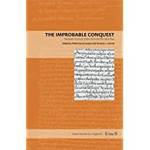 The Improbable Conquest: Sixteenth-Century Letters from the Río de la Plata (Latin American Originals)