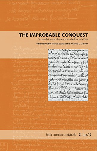 :TOP: The Improbable Conquest: Sixteenth-Century Letters From The Río De La Plata (Latin American Originals). Video ESKOLAKO greater Funciona Honduras kopalni Madrid
