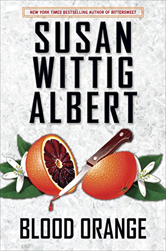 (Blood Orange (China Bayles Mystery Book 24))