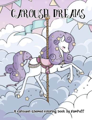 Carousel Dreams: A Coloring Book by YamPuff [Yasmeen H Eldahan] (Tapa Blanda)