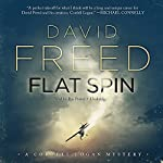 Flat Spin: A Cordell Logan Mystery | David Freed