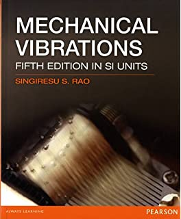 Amazon mechanical vibrations 5th edition 9780132128193 mechanical vibrations singiresu s rao fandeluxe Choice Image