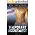 Temporary Assignment Vol 4: A Military Romance