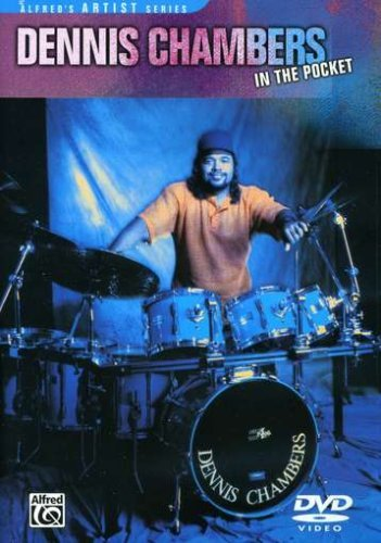 Pocket Percussion - Dennis Chambers: In The Pocket