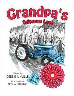 Grandpa's Talespun Love