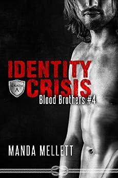 Identity Crisis (Blood Brothers #4) by [Mellett, Manda]