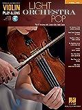 Light Orchestra Pop: Violin Play-Along Volume 43 (Hal Leonard Violin Play Along)