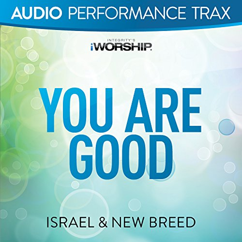 You Are Good [Audio Performanc...