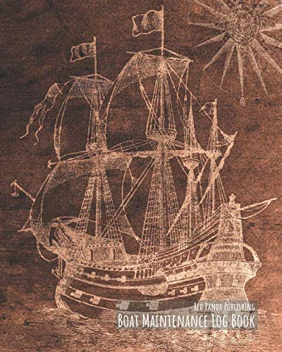 (Boat Maintenance Log Book: For Sailors of Yachts and Motorboats | Vintage Sailing Ship & Fisherman's Anchor)