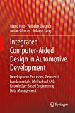 img - for Integrated Computer-Aided Design in Automotive Development: Development Processes, Geometric Fundamentals, Methods of CAD, Knowledge-Based Engineering Data Management (VDI-Buch) book / textbook / text book