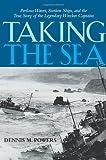 Taking the Sea, Dennis M. Powers, 0814413536