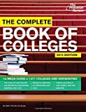 The Complete Book of Colleges, 2012 Edition, Princeton Review Staff, 0375427392