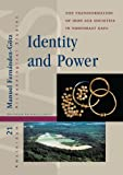 Identity and Power : The Transformation of Iron Age Societies in Northeast Gaul, Fernández-Götz, Manuel, 9089645977