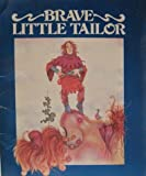 The Brave Little Tailor, Jacob Grimm and Wilhelm K. Grimm, 0893751375