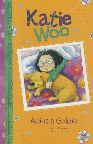 (Adi??s a Goldie (Katie Woo en Espa??ol) (Spanish Edition) by Fran Manushkin (2012-08-01))
