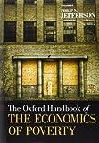 The Oxford Handbook of the Economics of Poverty, , 0195393783