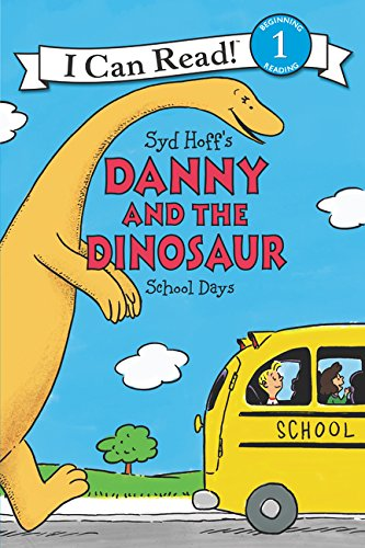 Danny and the Dinosaur: School Days (I Can Read Level 1)