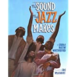 The Sound that Jazz Makes