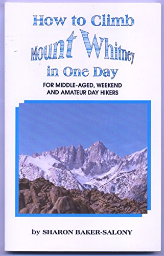 How to Climb Mount Whitney in One Day