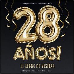 28 años - El libro de visitas: Decoración para el 28 ...