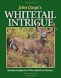 John Ozoga's Whitetail Intrigue, John J. Ozoga, 0873418816