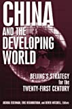 img - for China and the Developing World: Beijing's Strategy for the Twenty-first Century (East Gate Books) book / textbook / text book