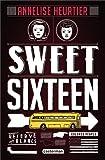 vignette de 'Sweet sixteen (Annelise Heurtier)'