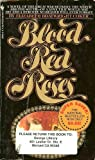 Blood Red Roses, Elizabeth B. Coker, 0553194100