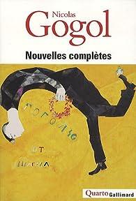 Nouvelles complètes par Nikolai Gogol